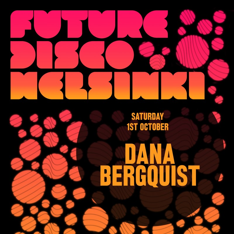 DanaBergquist_FutureDiscoHelsinki_1October2011