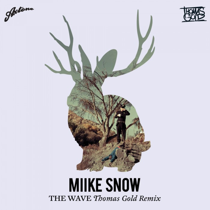 Miike_Snow_-_The_Wave_Thomas_Gold-Remix