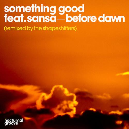 Something-Good-Sansa-Before-Dawn-Nocturnal-Groove