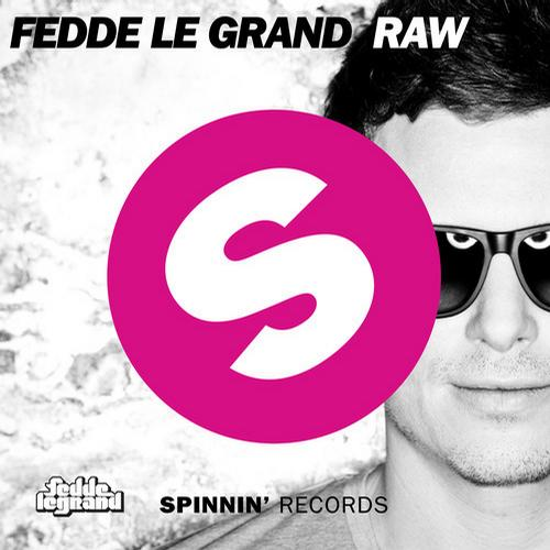 Fedde-Le-Grand-RAW-Spinnin-Records
