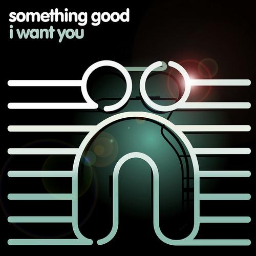 SomethingGood-I-Want-You-Nocturnal-Groove